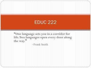 EDUC 222
