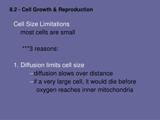 8.2 - Cell Growth & Reproduction