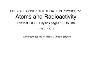 EDEXCEL IGCSE / CERTIFICATE IN PHYSICS 7-1 Atoms and Radioactivity