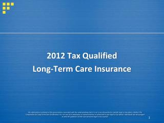 2012 Tax Qualified  Long-Term Care Insurance
