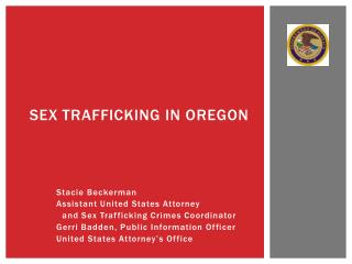 SEX TRAFFICKING IN OREGON