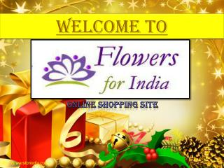 Flowers For India- Online Shopping