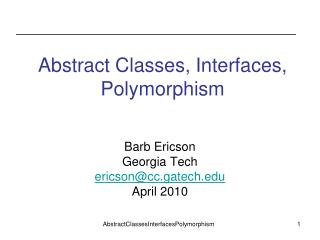 Abstract Classes, Interfaces, Polymorphism