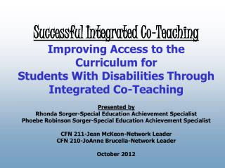 Presented by Rhonda Sorger-Special Education Achievement Specialist