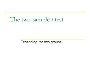 The two-sample  t -test