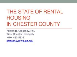 The State of Rental Housing  in Chester County