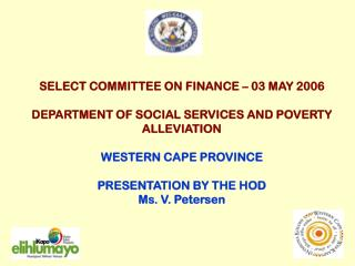 SELECT COMMITTEE ON FINANCE � 03 MAY 2006 DEPARTMENT OF SOCIAL SERVICES AND POVERTY ALLEVIATION