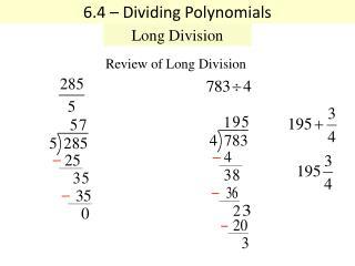 6 .4 – Dividing Polynomials