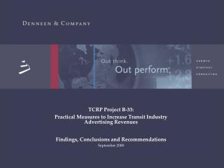 TCRP Project B-33:  Practical Measures to Increase Transit Industry Advertising Revenues