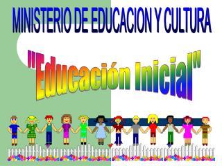 """""""Educación Inicial"""""""