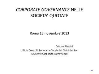 Riforma del risparmio: vigilanza inerente la  governance delle quotate