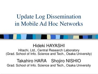 Update Log Dissemination  in Mobile Ad Hoc Networks