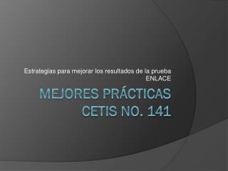 Mejores Pr�cticas CETis No. 141