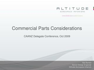 Commercial Parts Considerations