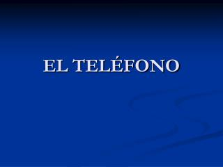 EL TEL FONO