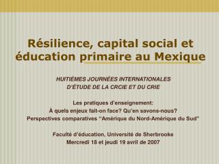 Résilience, capital social et éducation primaire au Mexique