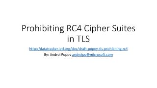 Prohibiting RC4 Cipher Suites in TLS