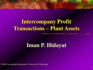 Intercompany Profit Transactions – Plant Assets