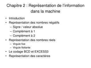 Chapitre 2 : Repr sentation de l information dans la machine