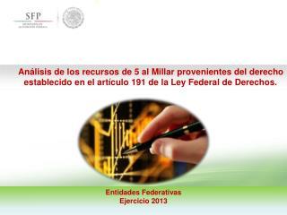 Entidades Federativas Ejercicio 2013