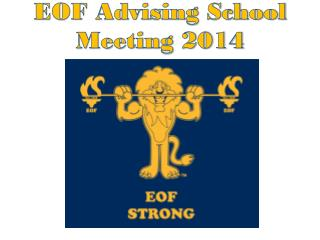 EOF Advising School Meeting 2014