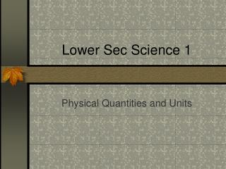 Lower Sec Science 1