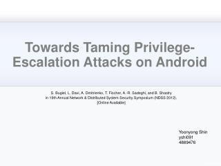 Towards Taming Privilege-Escalation Attacks on Android