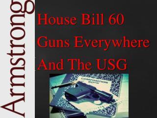 House Bill 60 Guns Everywhere And The USG