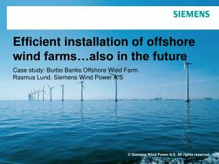 Efficient installation of offshore wind farms…also in the future