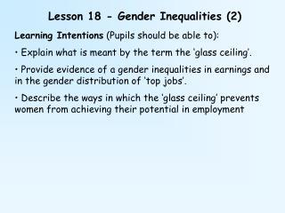 Lesson 18 - Gender Inequalities (2)
