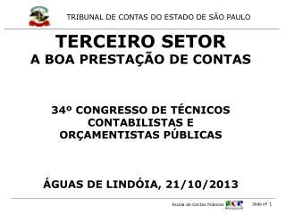 TERCEIRO SETOR  A BOA PRESTA��O DE CONTAS 34� CONGRESSO DE T�CNICOS CONTABILISTAS E
