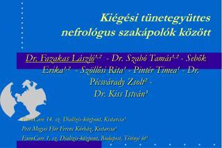 Kiégési tünetegyüttes  nefrológus szakápolók között