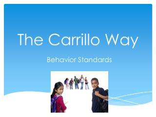 The Carrillo Way