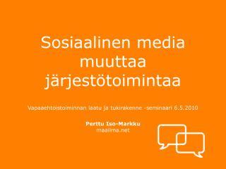 Sosiaalinen media muuttaa järjestötoimintaa
