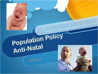 Population Policy Anti-Natal