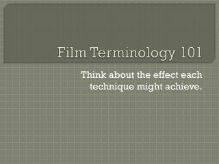 Film Terminology 101