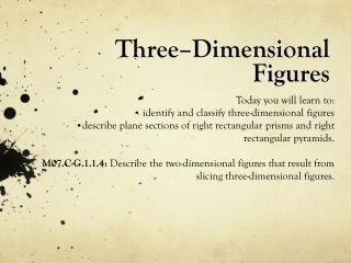 Three–Dimensional Figures