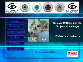 Dr. Jos  Ml Rojas Zorrilla Cirujano oftalm logo   16 a os de experiencia