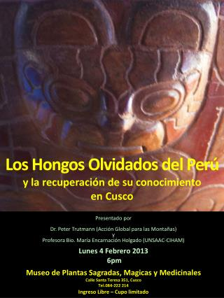 Los  Hongos Olvidados  del  Per ú y la  recuperaci ó n  de  su conocimiento en Cusco