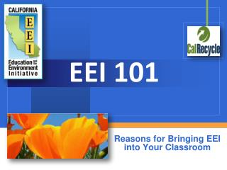 Reasons for Bringing EEI into Your Classroom