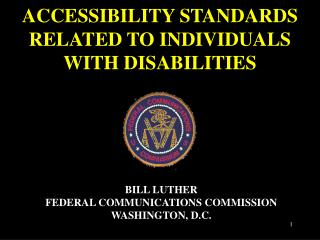 ACCESSIBILITY STANDARDS RELATED TO INDIVIDUALS WITH DISABILITIES