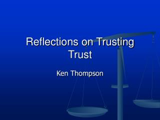 Reflections on Trusting Trust
