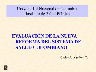 Universidad Nacional de Colombia  Instituto de Salud Pública