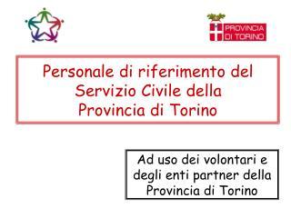 Personale di riferimento del Servizio Civile della  Provincia di Torino
