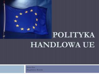 POLITYKA HANDLOWA UE