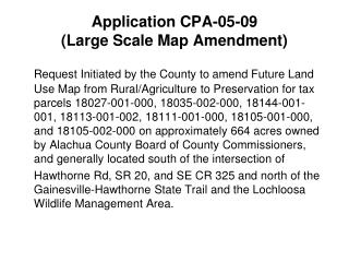 Application CPA-05-09  (Large Scale Map Amendment)