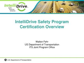 IntelliDrive Safety Program Certification Overview