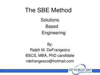 The SBE Method