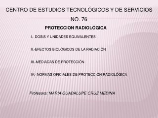 CENTRO DE ESTUDIOS TECNOLÓGICOS Y DE SERVICIOS NO. 76