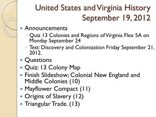 United States and Virginia History September 19, 2012
